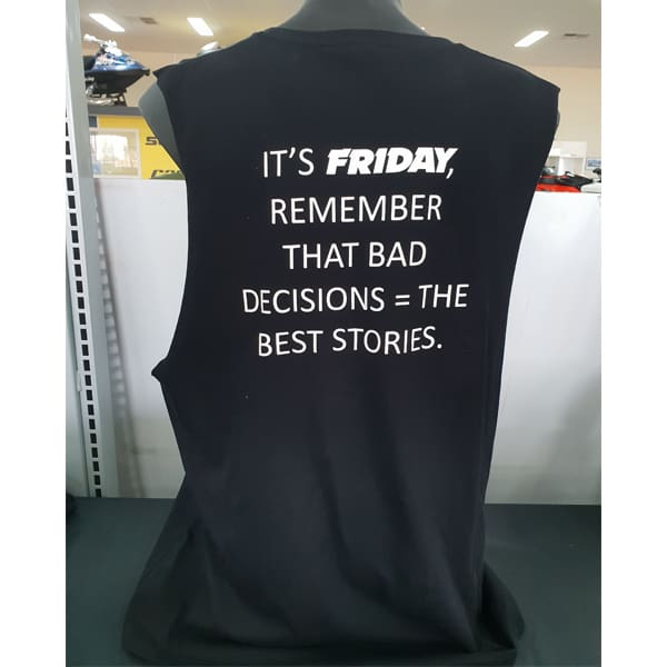 Fridays Bad Decisions Muscle Tee